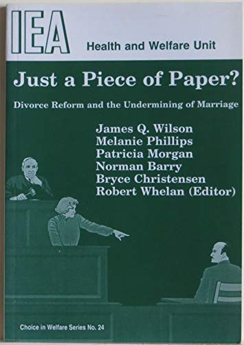 Just a Piece of Paper By James Q. Wilson