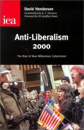 Anti-Liberalism By David Henderson