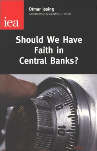 Should We Have Faith in Central Banks By Otmar Issing