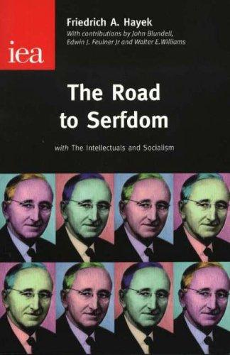 The Road to Serfdom by Friedrich, A. Hayek