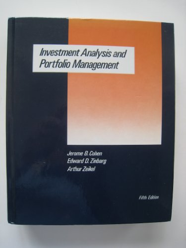 Investment Analysis and Portfolio Management By Jerome B. Cohen