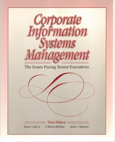 Corporate Information Systems Management By James I. Cash