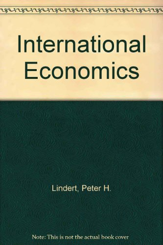 International Economics By Peter H. Lindert