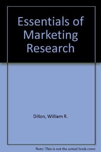 Essentials of Marketing Research By William R. Dillon