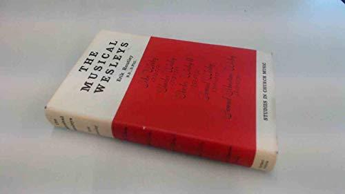 Musical Wesleys By Erik Routley