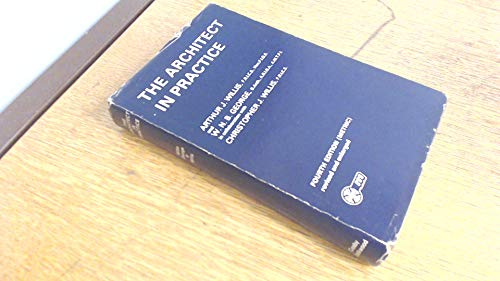 Architect in Practice By Arthur J. Willis