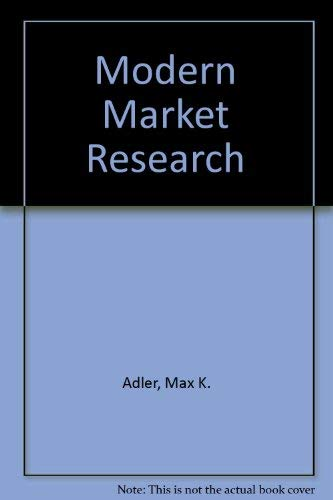 Modern Market Research By Max K. Adler
