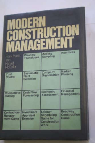 Modern Construction Management By Frank Harris
