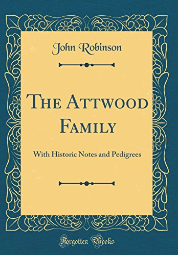 The Attwood Family By Book Review Editor John Robinson, Professor (Defense Daily)