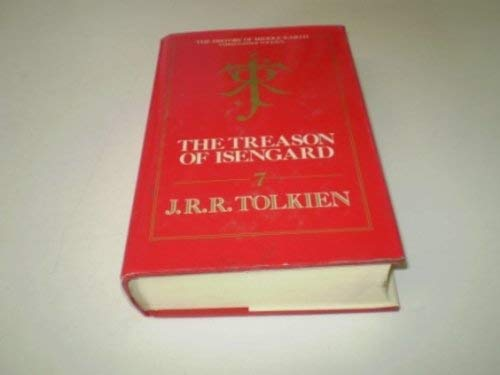 The Treason of Isengard By J. R. R. Tolkien