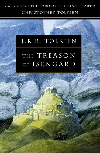 The Treason of Isengard By Christopher Tolkien