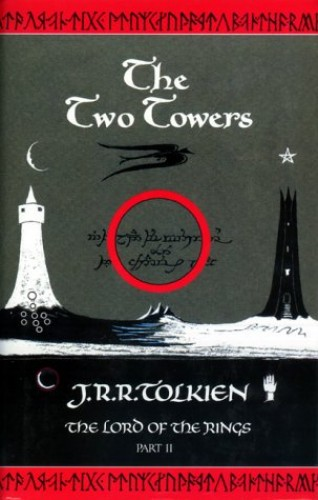 The Lord of the Rings: Part Two - The Two Towers: The Two Towers Vol 2 By J. R. R. Tolkien