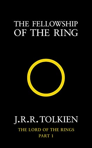 The Fellowship of the Ring (The Lord of the Rings, Book 1): Fellowship of the Ring Vol 1 By J. R. R. Tolkien