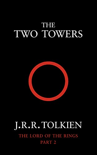 The Two Towers (The Lord of the Rings, Book 2): Two Towers Vol 2 By J. R. R. Tolkien