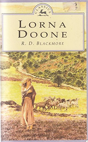 LORNA DOONE. By R.D. Blackmore