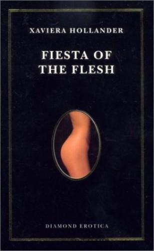 Fiesta of Flesh By Xaviera Hollander