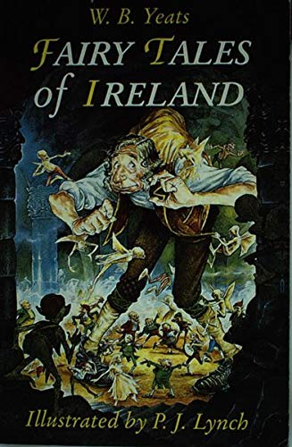 The Fairy Tales of Ireland By Yeats