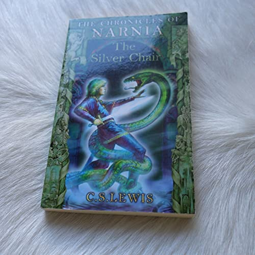 The Silver Chair (The Chronicles of Narnia Book 6) By C.S. Lewis