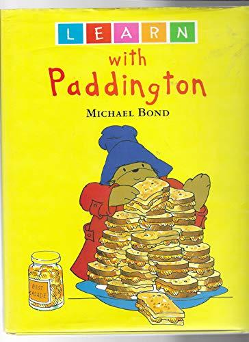 Learn with Paddington By Michael Bond
