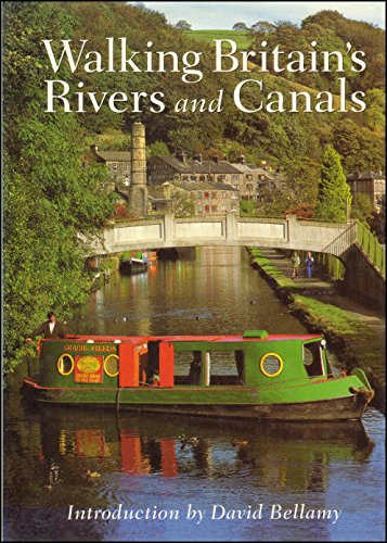 Walking Britain's Rivers and Canals By Paul Atterbury