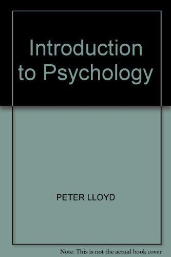 Introduction to Psychology By Peter Lloyd
