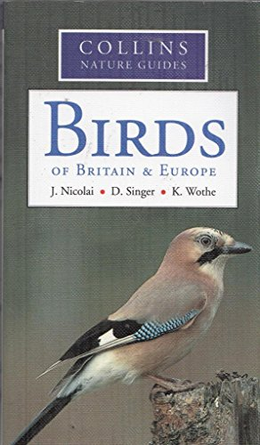 Birds of Britain & Europe By Jurgen Nicolai