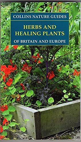 Herbs and Healing Plants of Britain & Europe, by Unknown Author