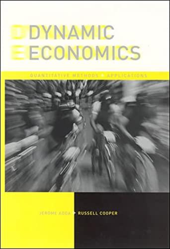 Dynamic Economics: Quantitative Methods and Applications by Jerome Adda