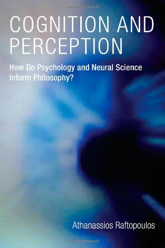 Cognition and Perception By Athanassios Raftopoulos (University of Cyprus)