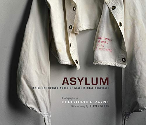 Asylum By Christopher Payne