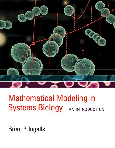 Mathematical Modeling in Systems Biology von Brian P. Ingalls