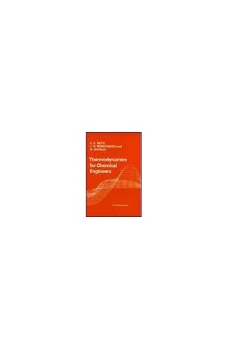 Thermodynamics for Chemical Engineers By K.E. Bett