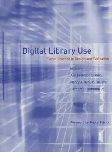 Digital Library Use By Edited by Ann Peterson-Kemp