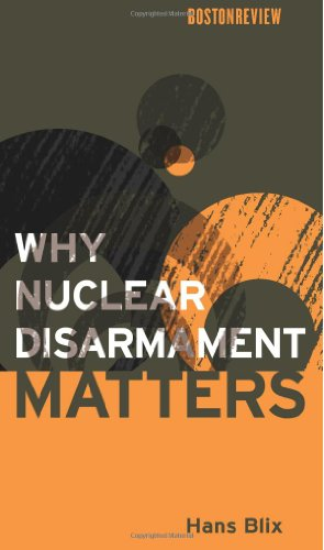 Why Nuclear Disarmament Matters By Hans Blix (WMDC/NIS)