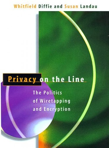 Privacy on the Line By Whitfield Diffie