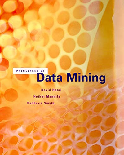 Principles of Data Mining By David J. Hand