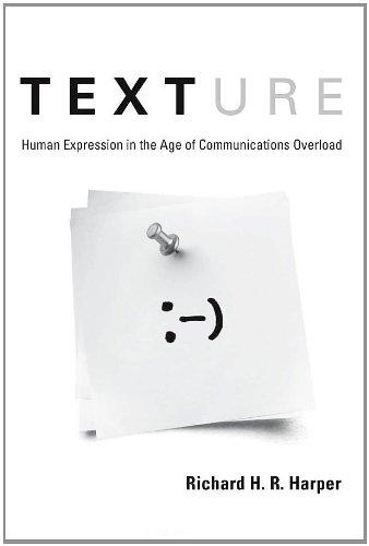 Texture By Richard H. R. Harper (Microsoft Research, Ltd.)