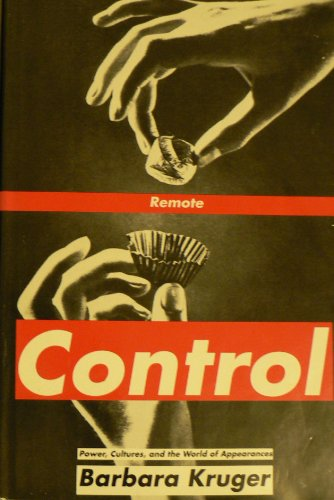 Remote Control By Barbara Kruger