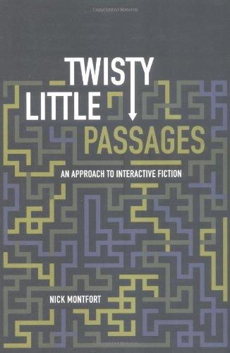 Twisty Little Passages par Nick Montfort