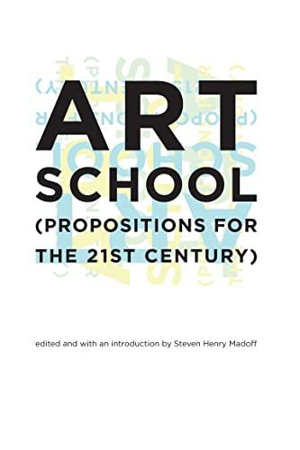 Art School By Edited by Steven Henry Madoff