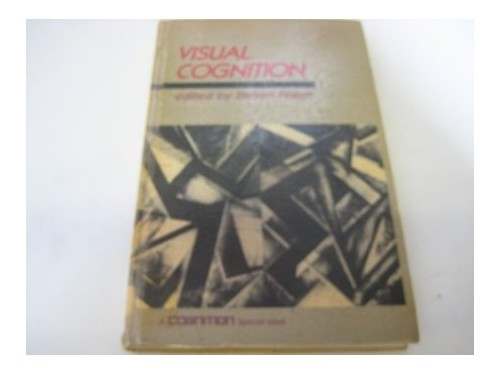Visual Cognition By Steven Pinker