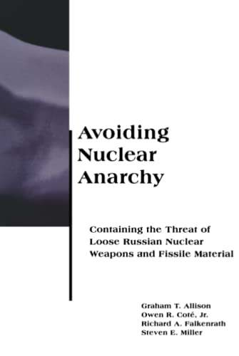 Avoiding Nuclear Anarchy By Graham T. Allison