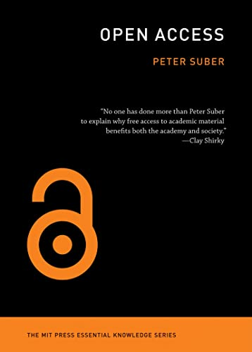 Open Access by Peter Suber (Harvard University)