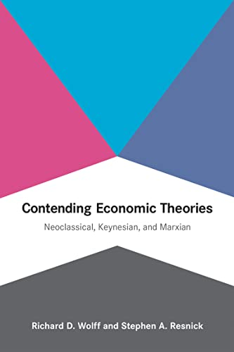 Contending Economic Theories By Richard D. Wolff