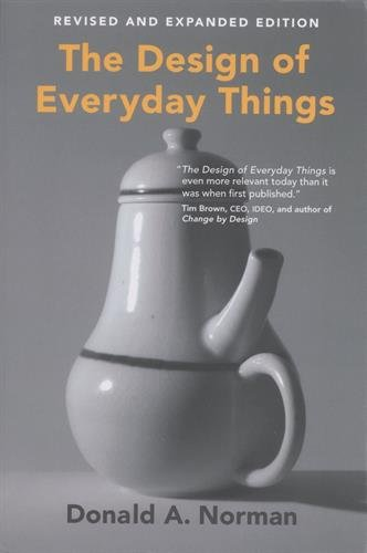 The Design of Everyday Things (The MIT Press) By Donald A. Norman