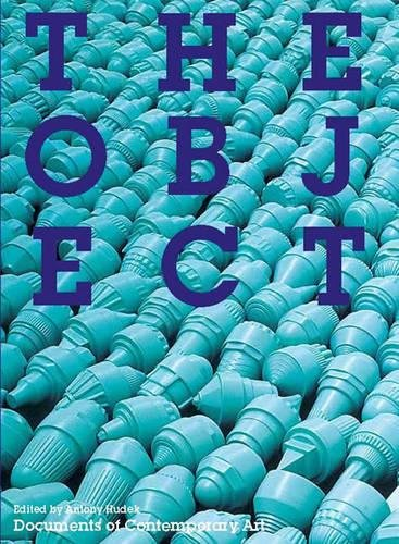 The Object By Antony Hudek