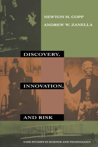 Discovery, Innovation, and Risk By Newton H. Copp