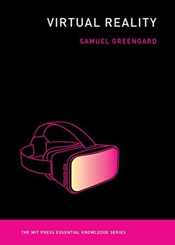 Virtual Reality By Samuel Greengard