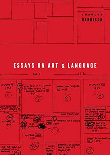 Essays on Art and Language By Charles Harrison (The Open University)
