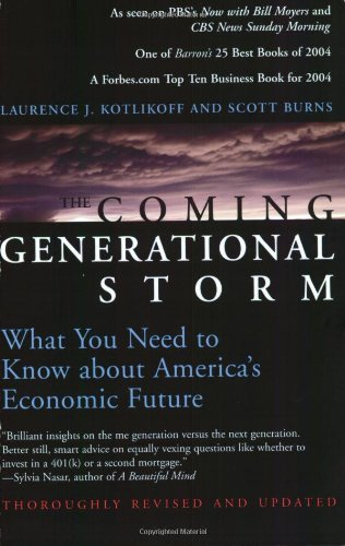 The Coming Generational Storm: What You Need to Know About America's Economic Future by Laurence J. Kotlikoff
